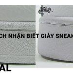 6 điểm phân biệt giày sneaker fake và Authentic
